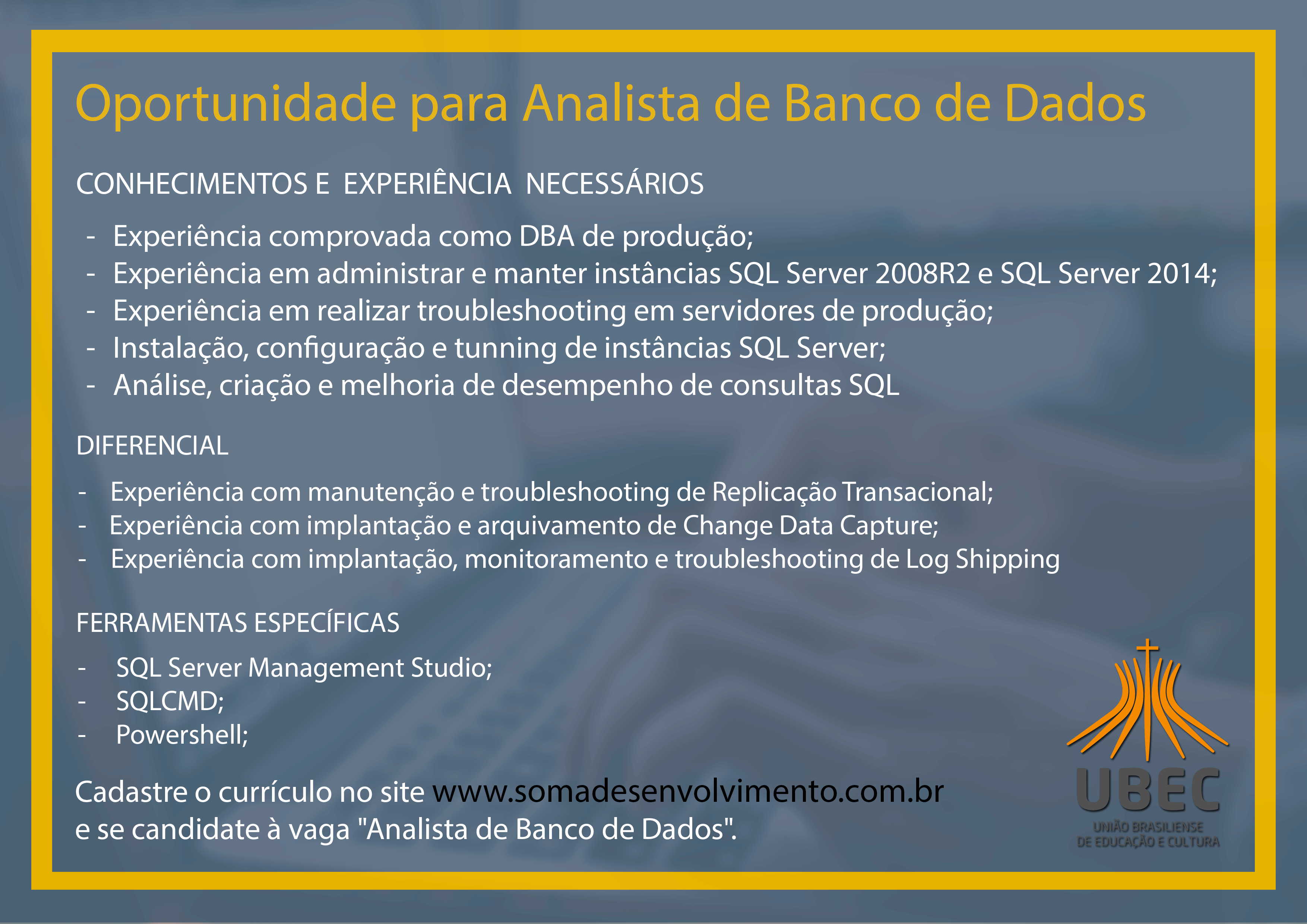 Grupo Empregos Em Bras Lia Vaga Analista De Banco De Dados 17 07