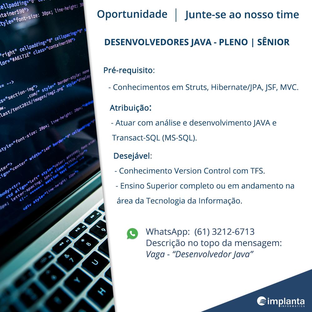 Implanta Informática contrata – Dev Java SR     Portal Passa